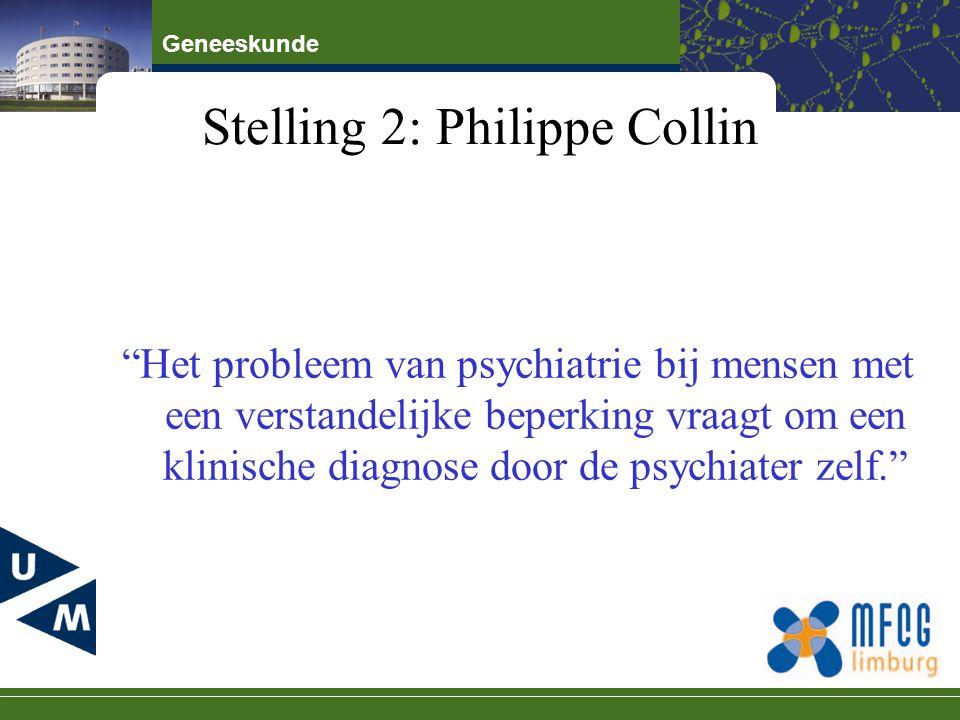 """Geneeskunde Stelling 2: Philippe Collin """"Het probleem van psychiatrie bij mensen met een verstandelijke beperking vraagt om een klinische diagnose doo"""