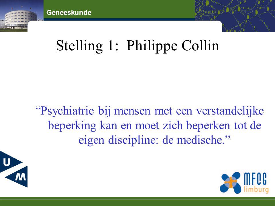 """Stelling 1: Philippe Collin """"Psychiatrie bij mensen met een verstandelijke beperking kan en moet zich beperken tot de eigen discipline: de medische."""""""