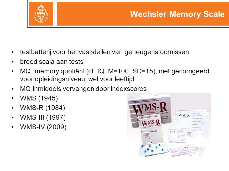 Wechsler Memory Scale testbatterij voor het vaststellen van geheugenstoornissen breed scala aan tests MQ: memory quotiënt (cf.