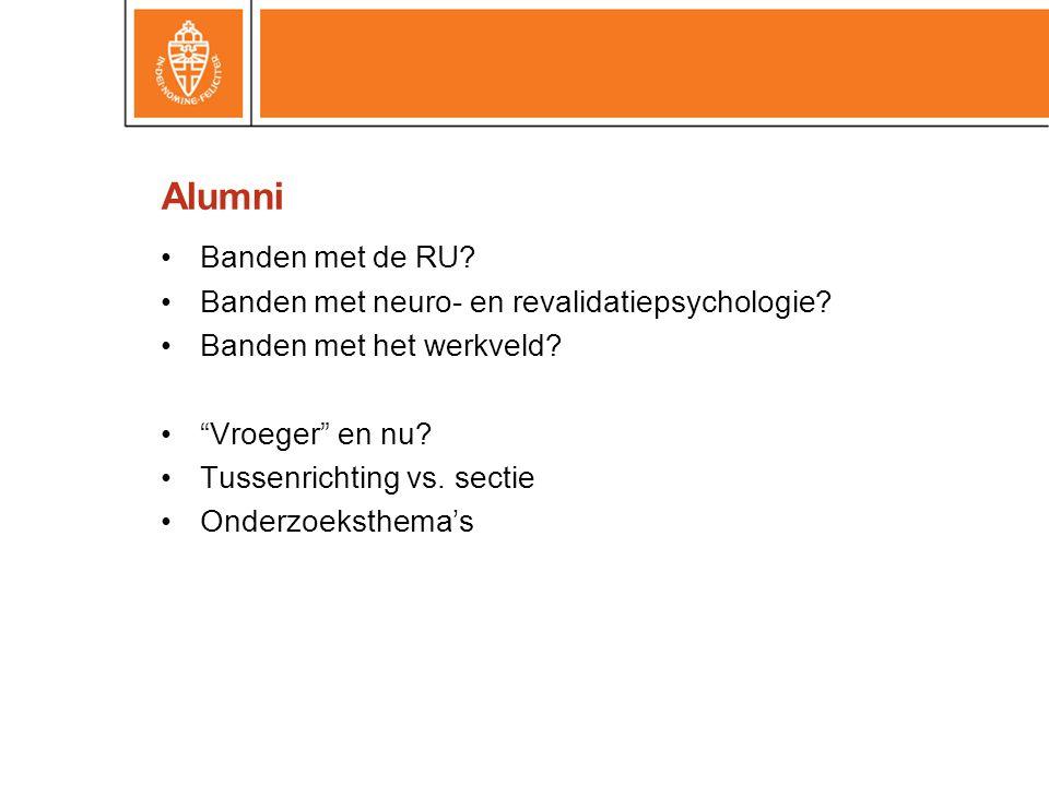 Alumni Banden met de RU.Banden met neuro- en revalidatiepsychologie.