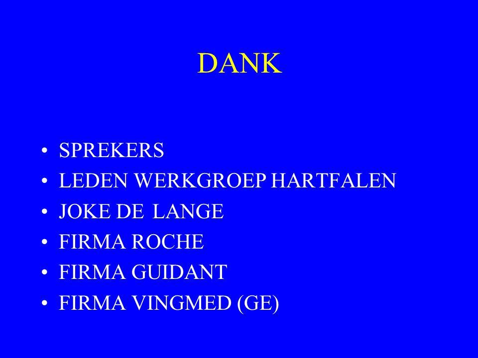 DANK SPREKERS LEDEN WERKGROEP HARTFALEN JOKE DE LANGE FIRMA ROCHE FIRMA GUIDANT FIRMA VINGMED (GE)