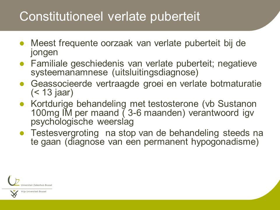 Constitutioneel verlate puberteit Meest frequente oorzaak van verlate puberteit bij de jongen Familiale geschiedenis van verlate puberteit; negatieve