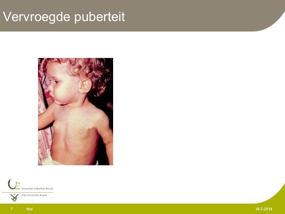 Vervroegde puberteit : definitie Puberteitsontwikkeling voor het 8 e jaar bij het meisje en voor het 9 e jaar bij de jongen  Testisvergroting ( ≥ 2.5cm/4ml) en penisvergroting bij de jongen  Borstklieropzetting en groeiversnelling bij het meisje