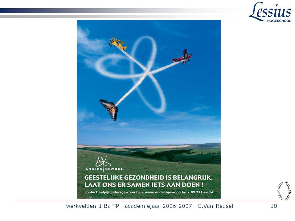 werkvelden 1 Ba TP academiejaar 2006-2007 G.Van Reusel18