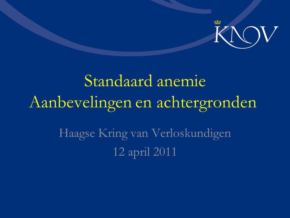 Standaard anemie Aanbevelingen en achtergronden Haagse Kring van Verloskundigen 12 april 2011