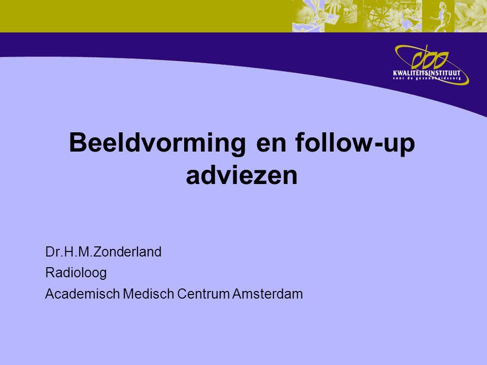 Historie 1983: Consensus mammacarcinoom 1993: Herziening Consensus 2000: Richtlijn Mammacarcinoom Screening en Diagnostiek