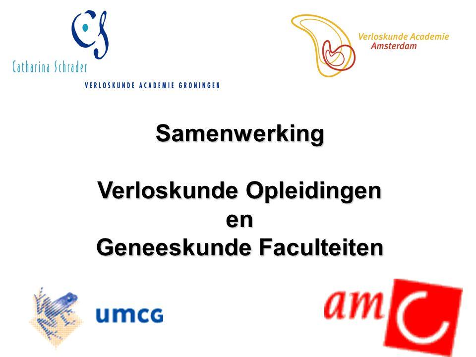 Samenwerking Verloskunde Opleidingen en Geneeskunde Faculteiten