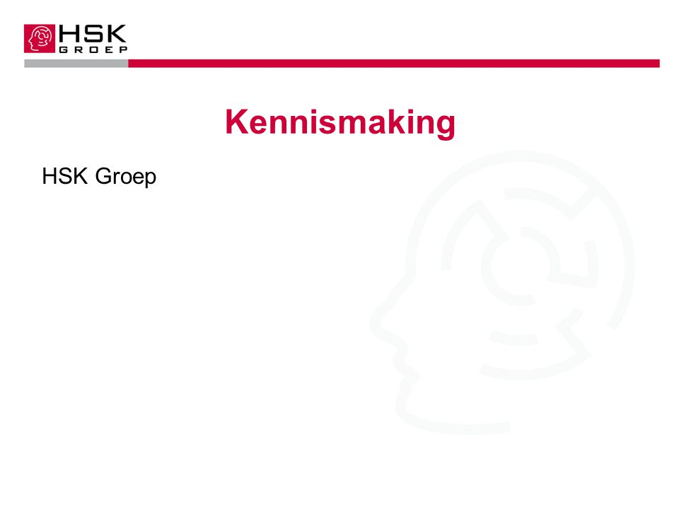 Kennismaking HSK Groep