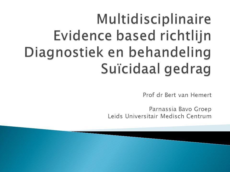  Doelstelling  Visie  Algemene principes  Diagnostiek  Behandeling  Onderzoek Multidisciplinaire Evidence based Richtlijn voor Diagnostiek en Behandeling van Suïcidaal gedrag