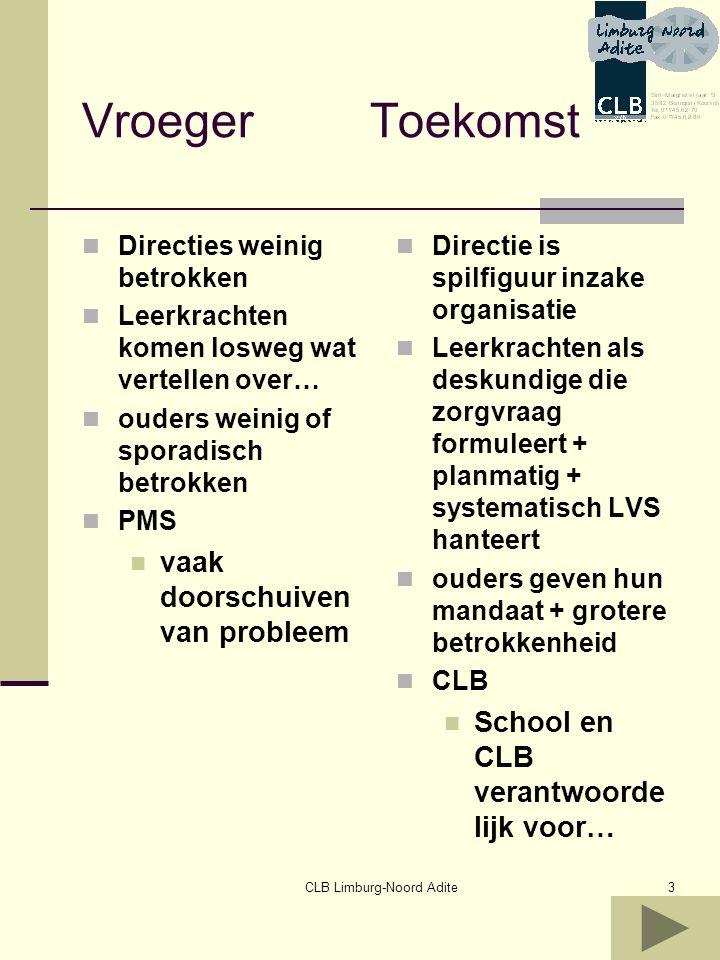 CLB Limburg-Noord Adite4 Rol van directie = manager van de school zowel op organisatorisch als op didactisch vlak Kan globalere oplossingen nastreven en implementeren Waakt over continuïteit Coacht team inzake interne begeleiding op schoolTaken Voorafgaand aan het mdo Interne zorg Plannen Tijd Ruimte Uitnodigen van alle participanten Selectie van… Op het mdo Bewaken van doelen en tijd Interne afspraken Na het mdo Afspraken Clusteren vragen