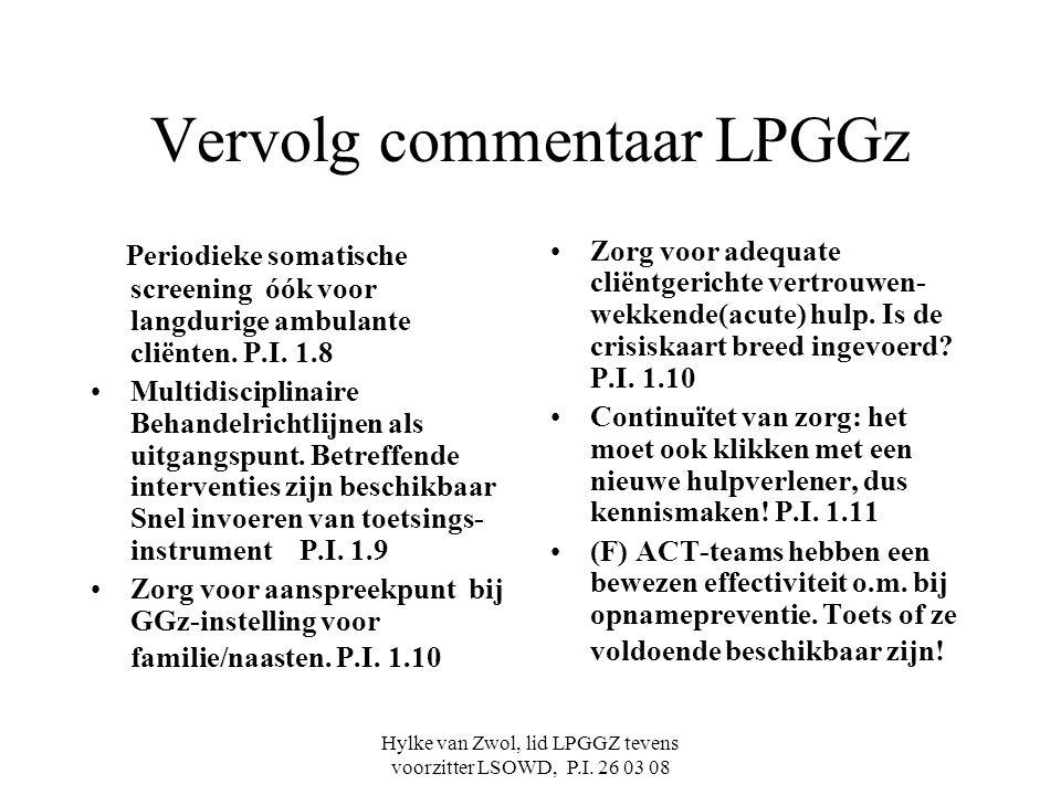 Hylke van Zwol, lid LPGGZ tevens voorzitter LSOWD, P.I.