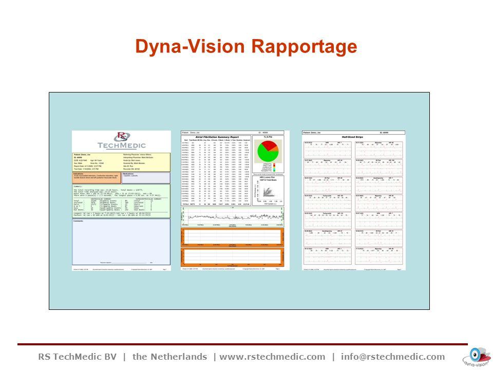 RS TechMedic BV | the Netherlands | www.rstechmedic.com | info@rstechmedic.com Dyna-Vision – Analyse door cardioloog Automatische transfer Server >> De opname wordt gelijktijdig in het internet geheugen van de Dyna-Vision opgeslagen.