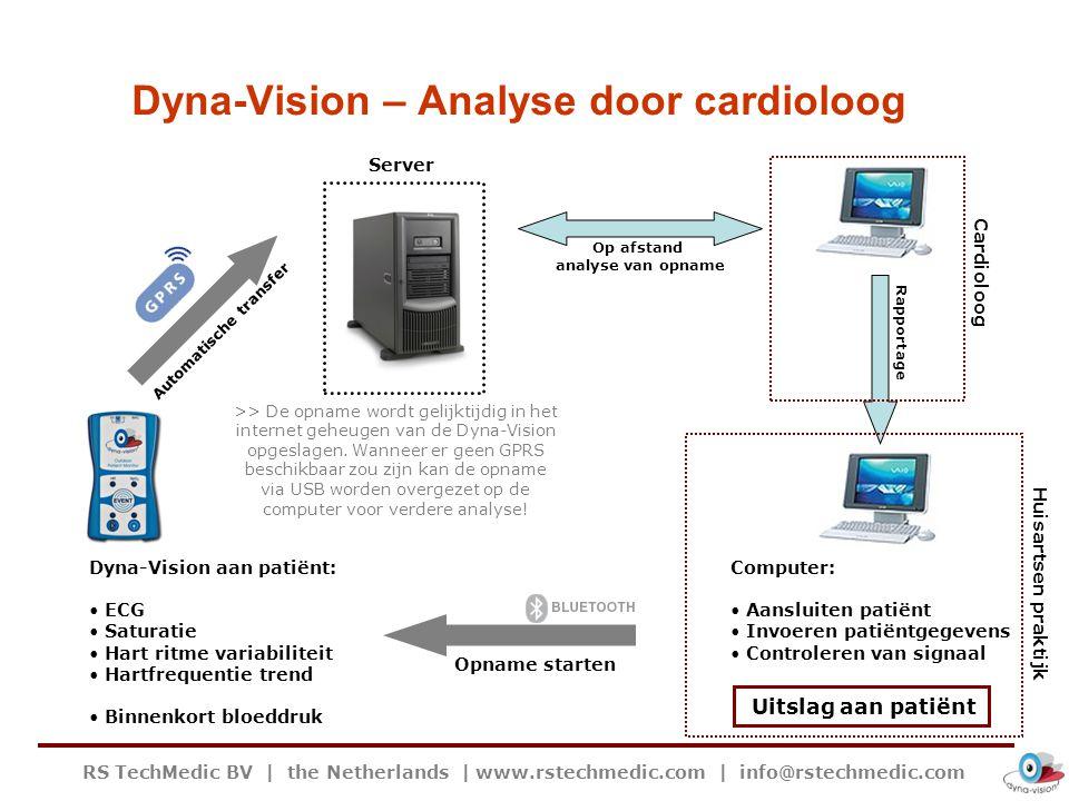 RS TechMedic BV | the Netherlands | www.rstechmedic.com | info@rstechmedic.com Dyna-Vision eenvoudig overzicht encrypted | compressed | backup | redundant decrypted Rapportage naar huisarts