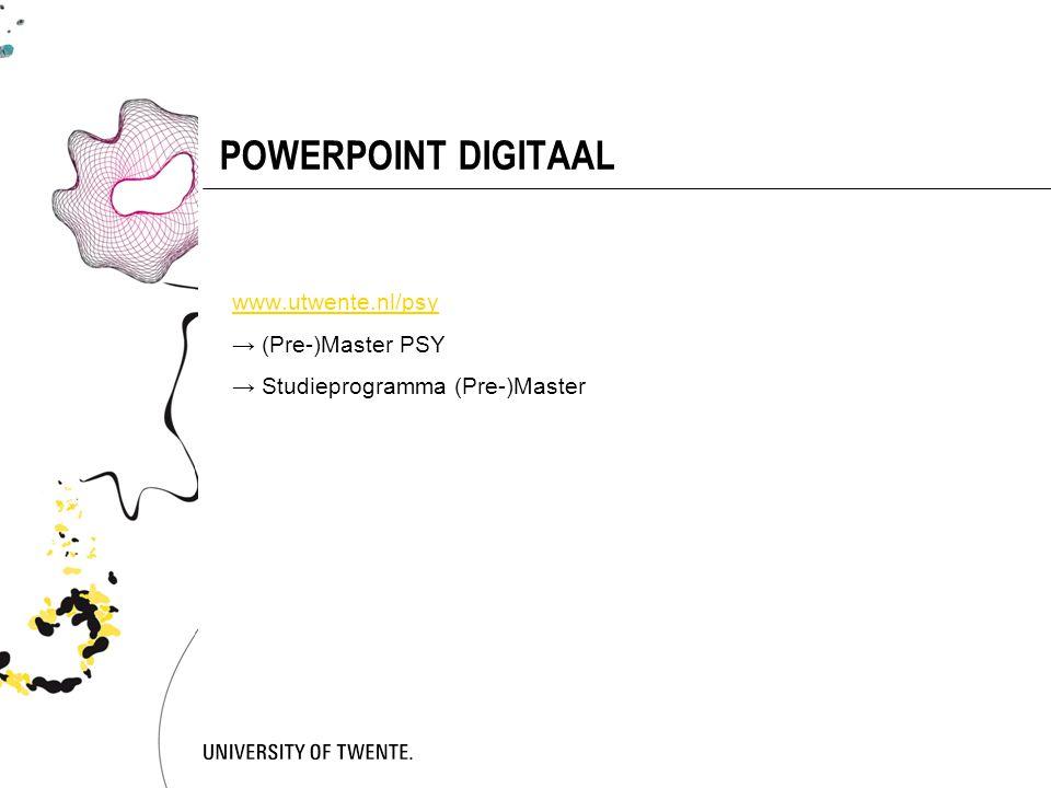 MEER INFORMATIE OVER MASTER  http://www.utwente.nl/psy http://www.utwente.nl/psy → (Pre-)Master Psy Studieprogramma's en presentatie masterspecialisaties: → Studieprogramma (Pre-)Master Joleen de Jong, studieadviseur (pre-)master Psychologie studieadviseur-mps@utwente.nl
