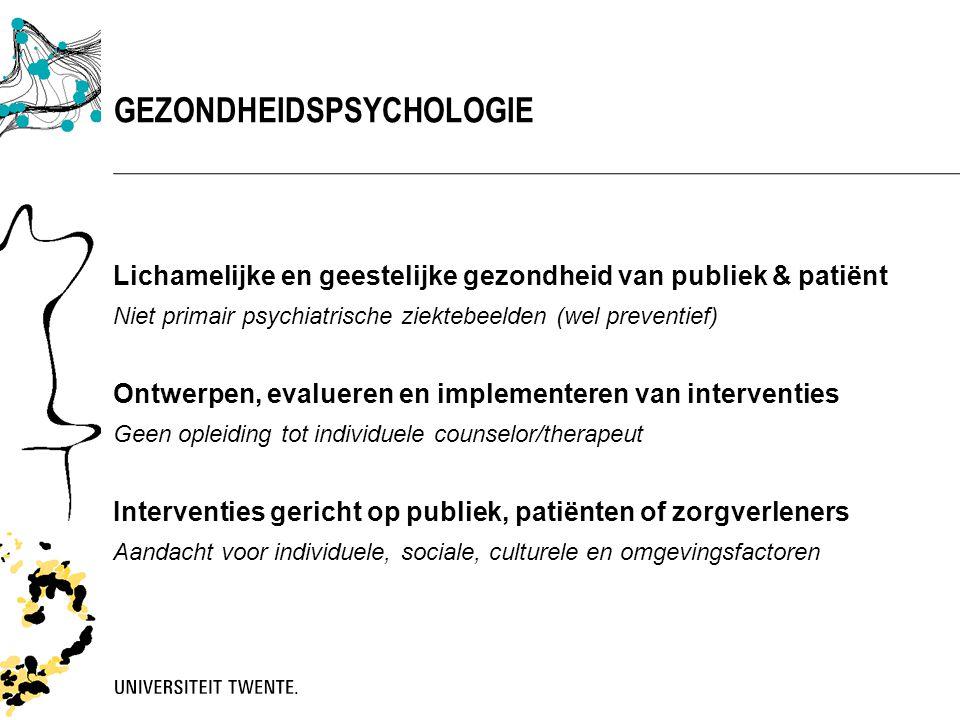 Lichamelijke en geestelijke gezondheid van publiek & patiënt Niet primair psychiatrische ziektebeelden (wel preventief) Ontwerpen, evalueren en implem