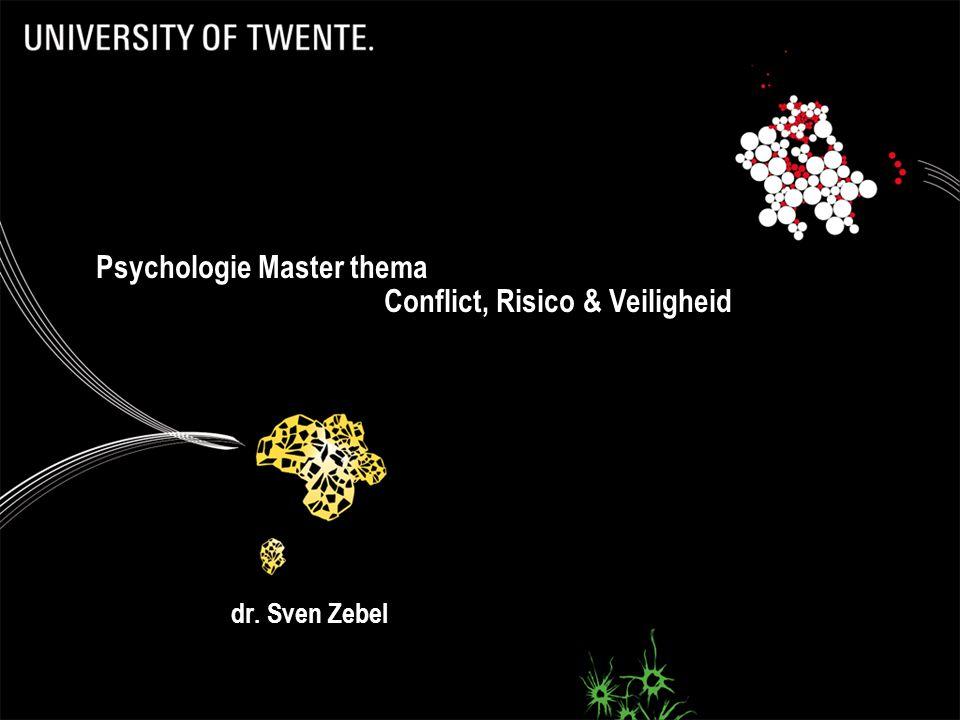 dr. Sven Zebel Psychologie Master thema Conflict, Risico & Veiligheid