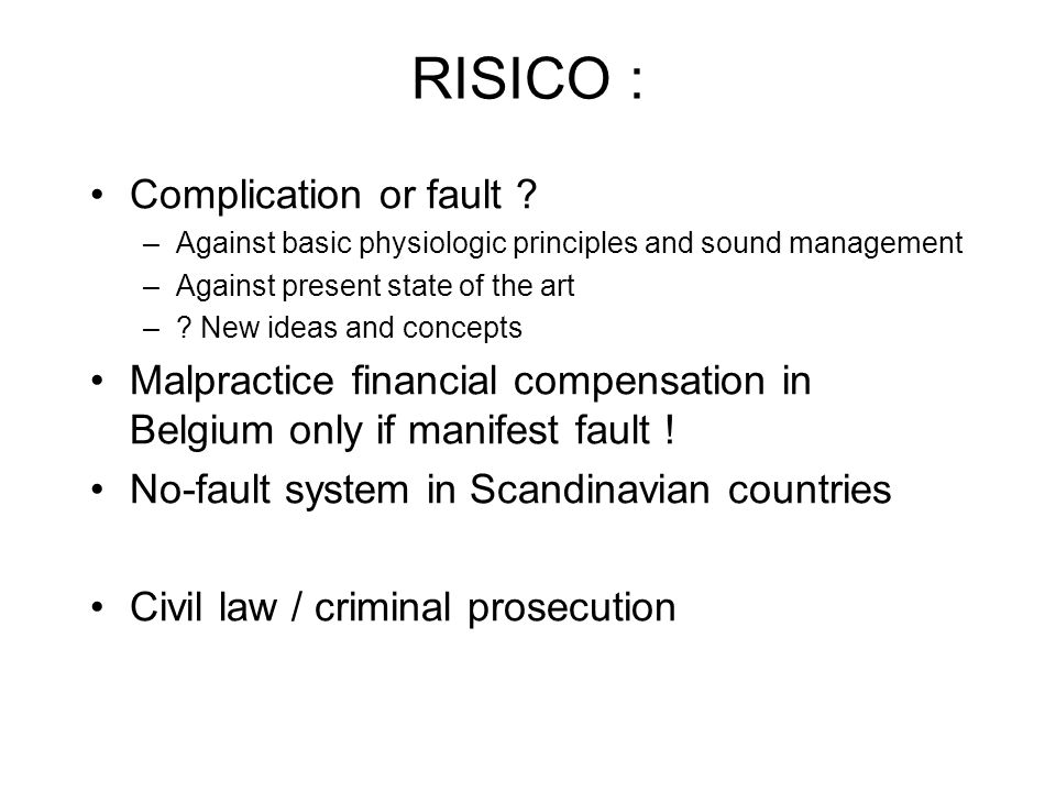 RISICO : Complication or fault .