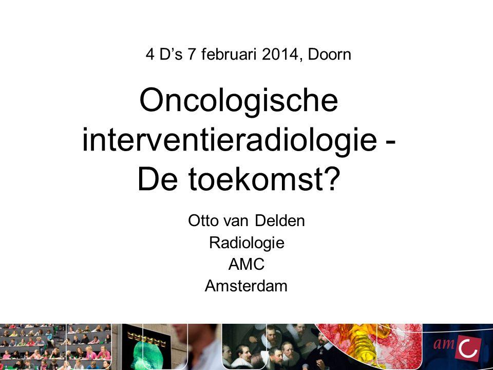 Oncologische interventieradiologie - De toekomst.