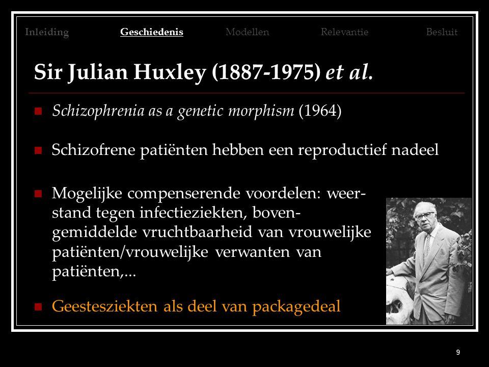 9 Sir Julian Huxley (1887-1975) et al.