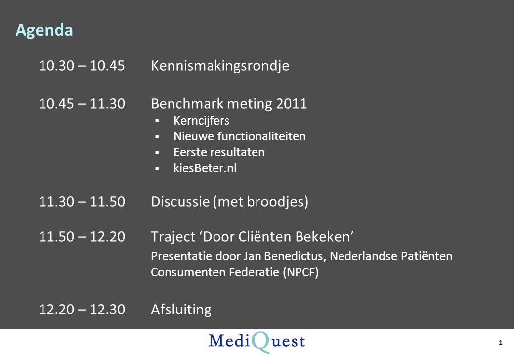 Agenda 10.30 – 10.45 Kennismakingsrondje 10.45 – 11.30Benchmark meting 2011  Kerncijfers  Nieuwe functionaliteiten  Eerste resultaten  kiesBeter.n