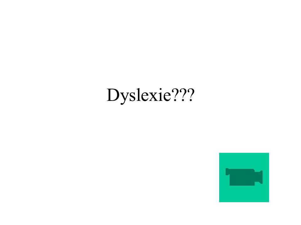 Dyslexie???
