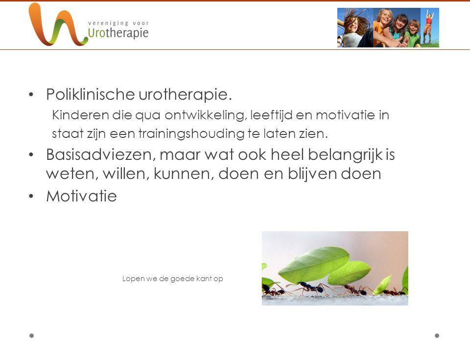 Poliklinische urotherapie. Kinderen die qua ontwikkeling, leeftijd en motivatie in staat zijn een trainingshouding te laten zien. Basisadviezen, maar