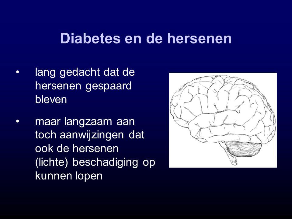 Diabetes en de hersenen lang gedacht dat de hersenen gespaard bleven maar langzaam aan toch aanwijzingen dat ook de hersenen (lichte) beschadiging op