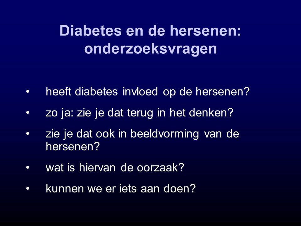 heeft diabetes invloed op de hersenen? zo ja: zie je dat terug in het denken? zie je dat ook in beeldvorming van de hersenen? wat is hiervan de oorzaa