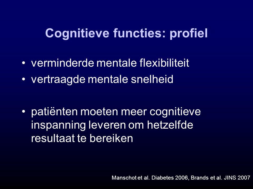 Cognitieve functies: profiel verminderde mentale flexibiliteit vertraagde mentale snelheid patiënten moeten meer cognitieve inspanning leveren om hetz