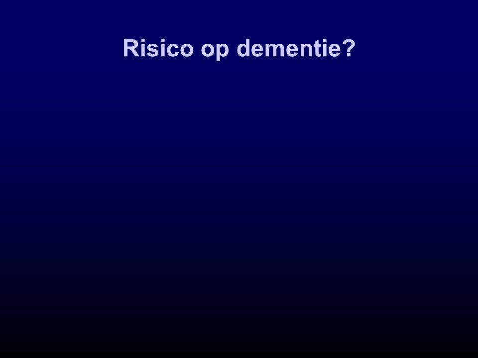 Risico op dementie?