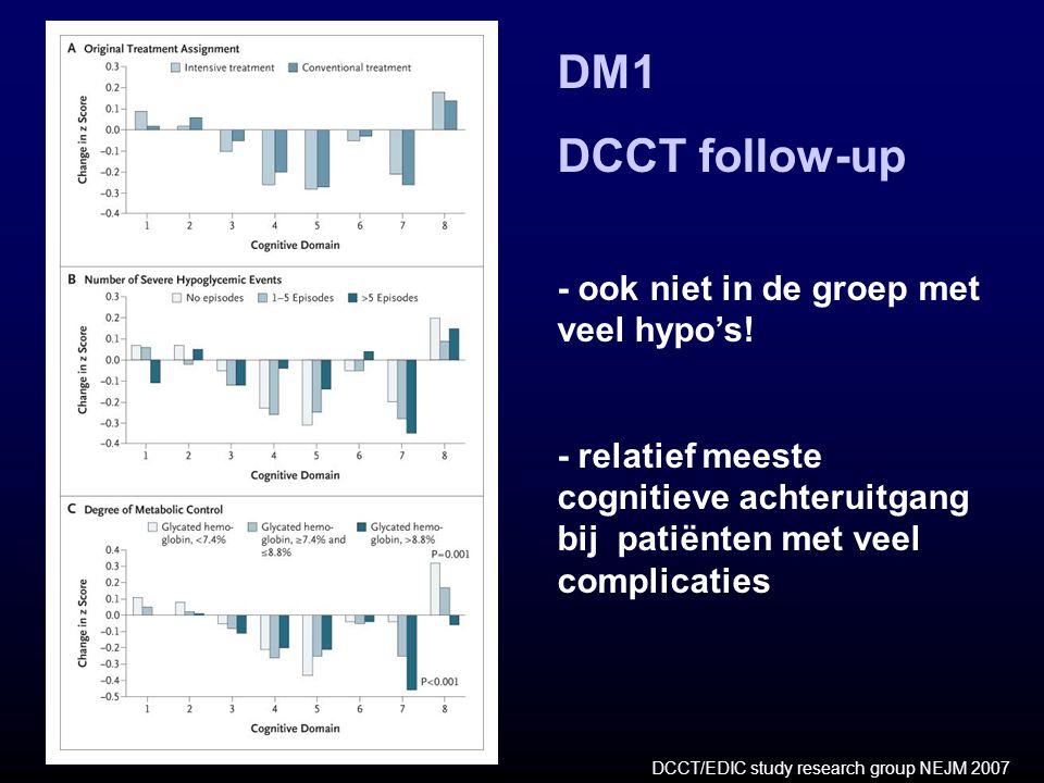 DM1 DCCT follow-up - ook niet in de groep met veel hypo's! - relatief meeste cognitieve achteruitgang bij patiënten met veel complicaties DCCT/EDIC st