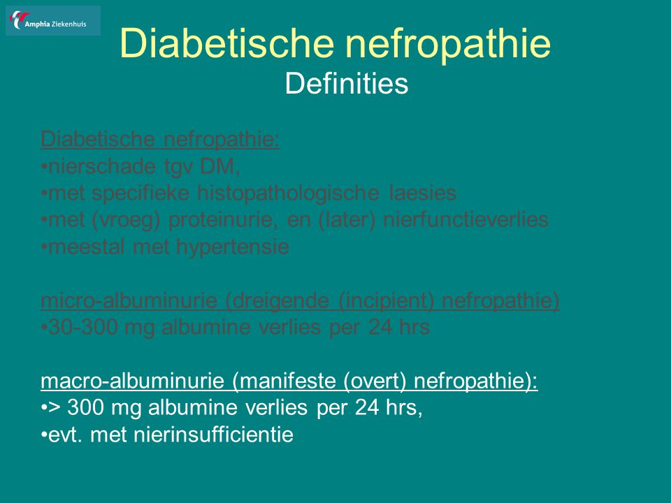 Diabetische nefropathie epidemiologie DM2: Nieuwe DM2 zonder micro-albuminurie: na ± 20 jr ontwikkeling nierinsufficientie Indien op hoge leeftijd DM2: kleine kans op ontwikkelen N.I.