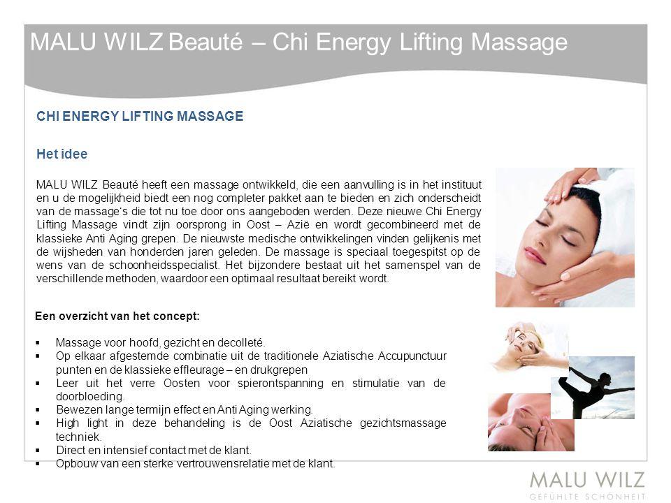 CHI ENERGY LIFTING MASSAGE Het idee MALU WILZ Beauté heeft een massage ontwikkeld, die een aanvulling is in het instituut en u de mogelijkheid biedt e