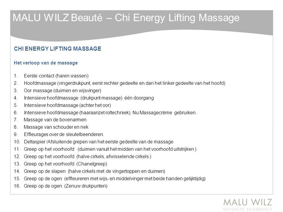 CHI ENERGY LIFTING MASSAGE Het verloop van de massage 1. Eerste contact (haren wassen) 2. Hoofdmassage (vingerdrukpunt, eerst rechter gedeelte en dan