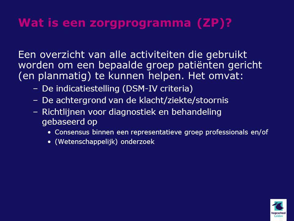 Wat is een zorgprogramma (ZP).