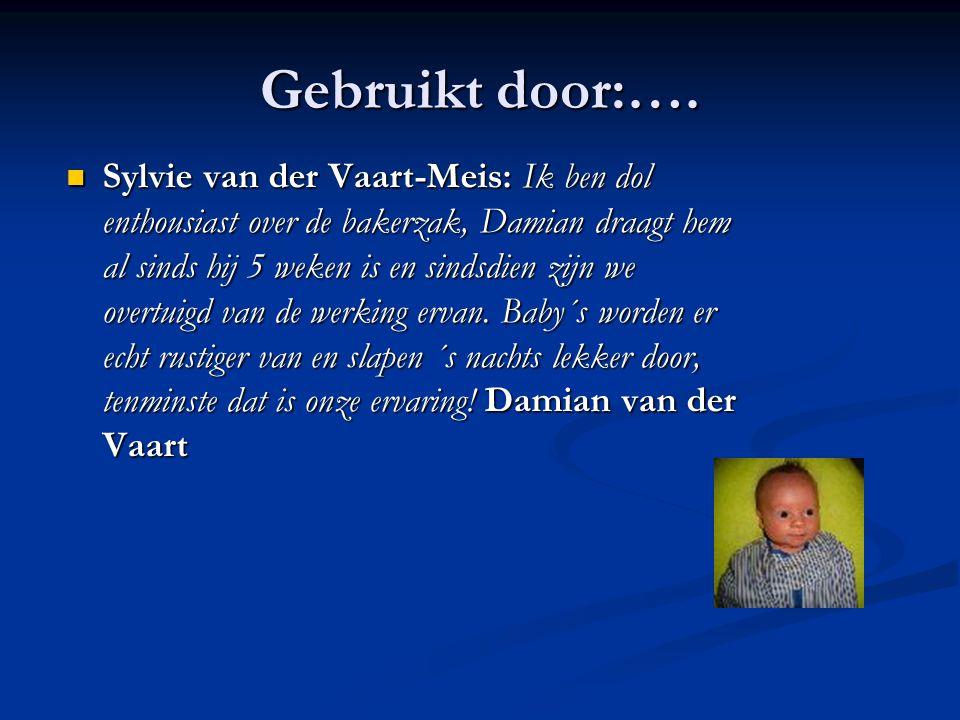 Gebruikt door:…. Sylvie van der Vaart-Meis: Ik ben dol enthousiast over de bakerzak, Damian draagt hem al sinds hij 5 weken is en sindsdien zijn we ov