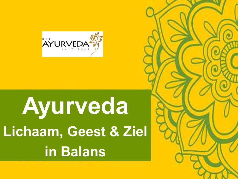 Ayurveda Lichaam, Geest & Ziel in Balans