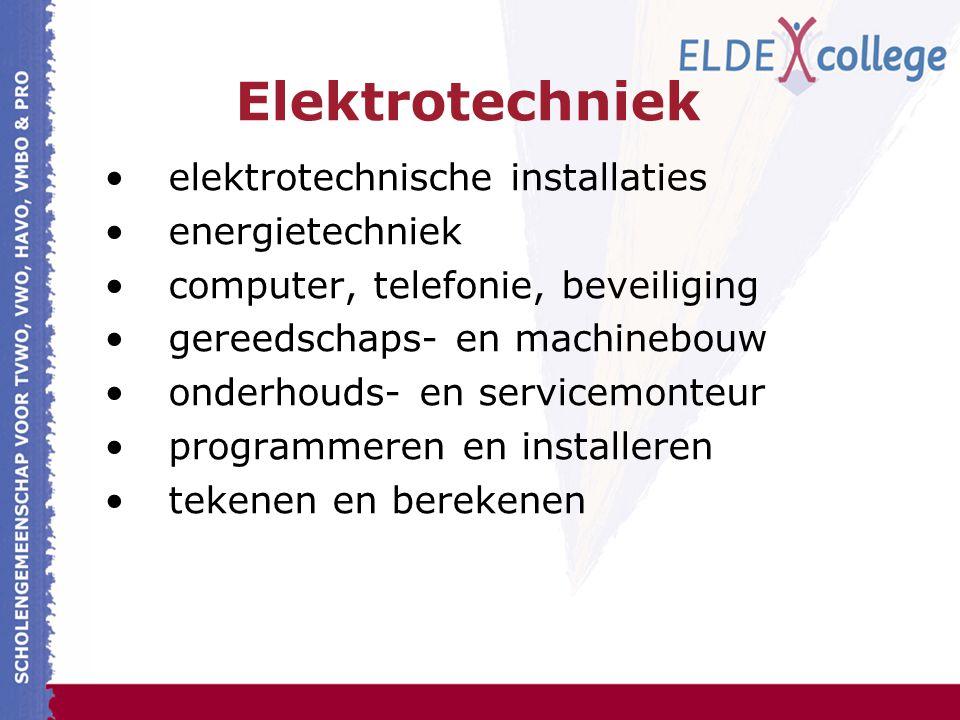 Elektrotechniek elektrotechnische installaties energietechniek computer, telefonie, beveiliging gereedschaps- en machinebouw onderhouds- en servicemonteur programmeren en installeren tekenen en berekenen