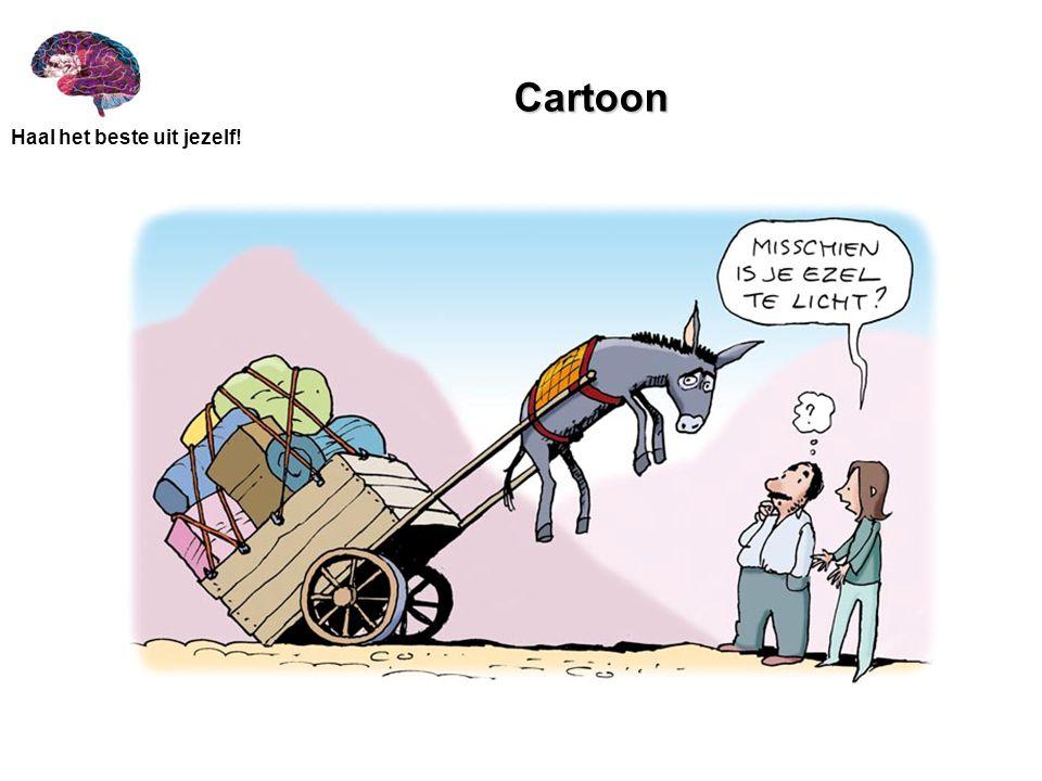 Haal het beste uit jezelf! Cartoon