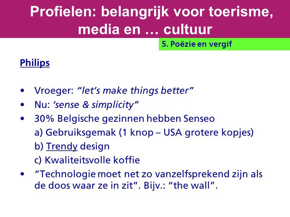 Philips Vroeger: let's make things better Nu: 'sense & simplicity 30% Belgische gezinnen hebben Senseo a) Gebruiksgemak (1 knop – USA grotere kopjes) b) Trendy design c) Kwaliteitsvolle koffie Technologie moet net zo vanzelfsprekend zijn als de doos waar ze in zit .