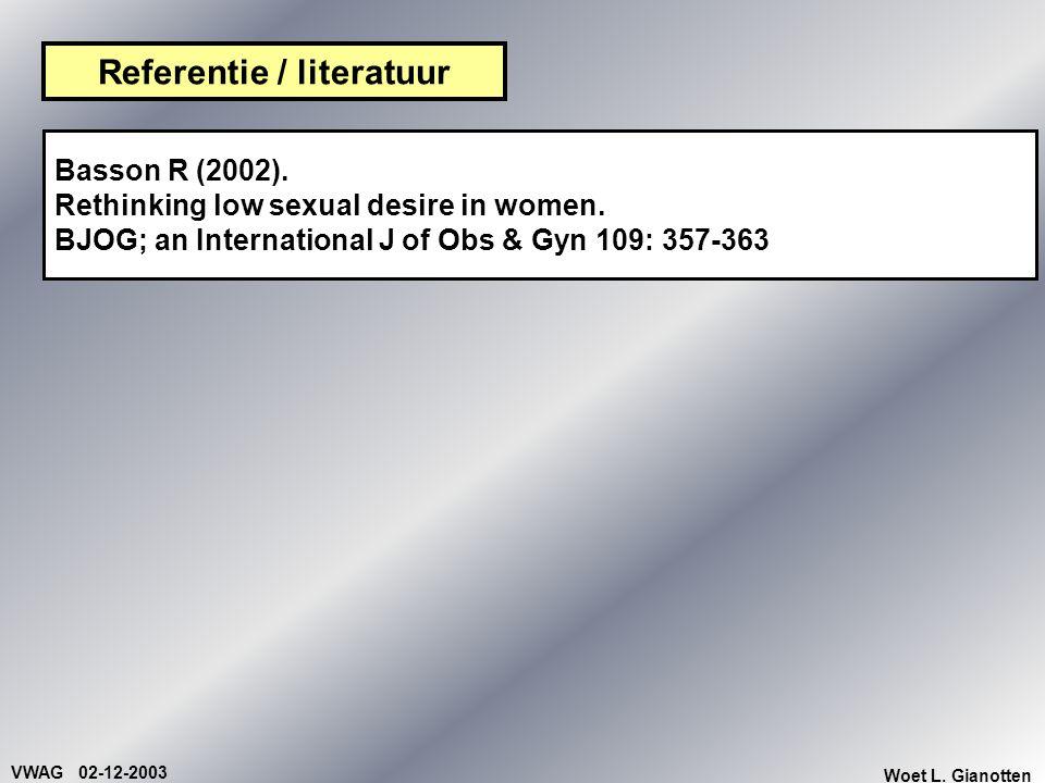 VWAG 02-12-2003 Woet L.Gianotten Anamnese / diagnostiek bij seksuele disfuncties 1.