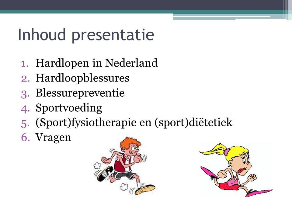 Inhoud presentatie 1.Hardlopen in Nederland 2.Hardloopblessures 3.Blessurepreventie 4.Sportvoeding 5.(Sport)fysiotherapie en (sport)diëtetiek 6.Vragen