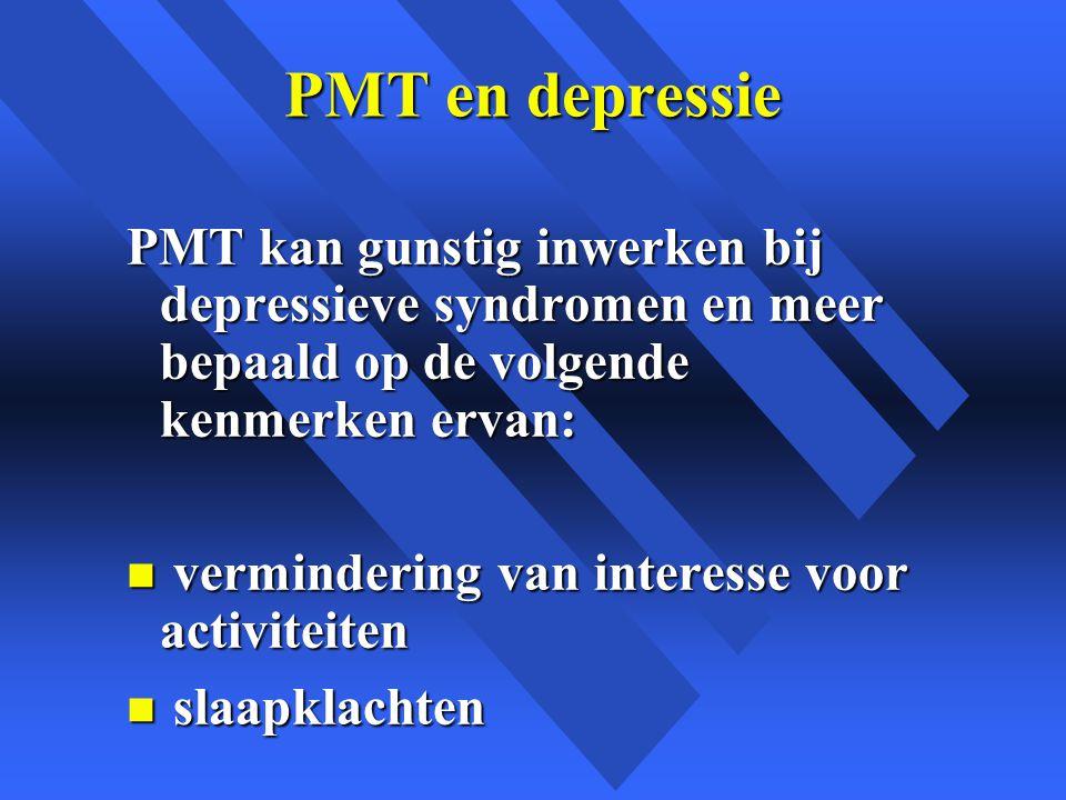 PMT en depressie PMT kan gunstig inwerken bij depressieve syndromen en meer bepaald op de volgende kenmerken ervan: n vermindering van interesse voor activiteiten n slaapklachten