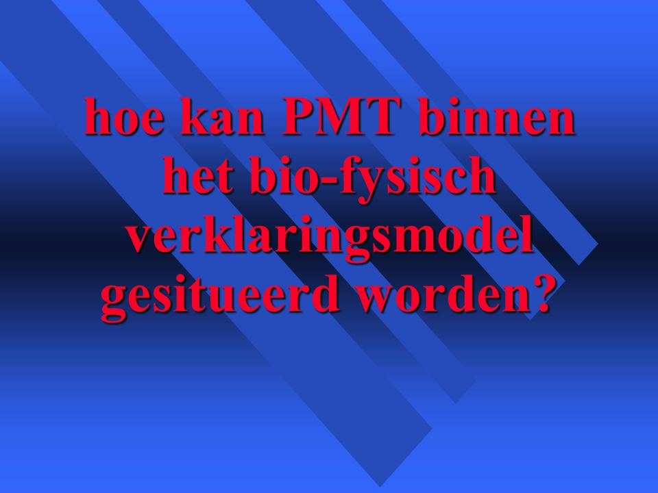 hoe kan PMT binnen het bio-fysisch verklaringsmodel gesitueerd worden?
