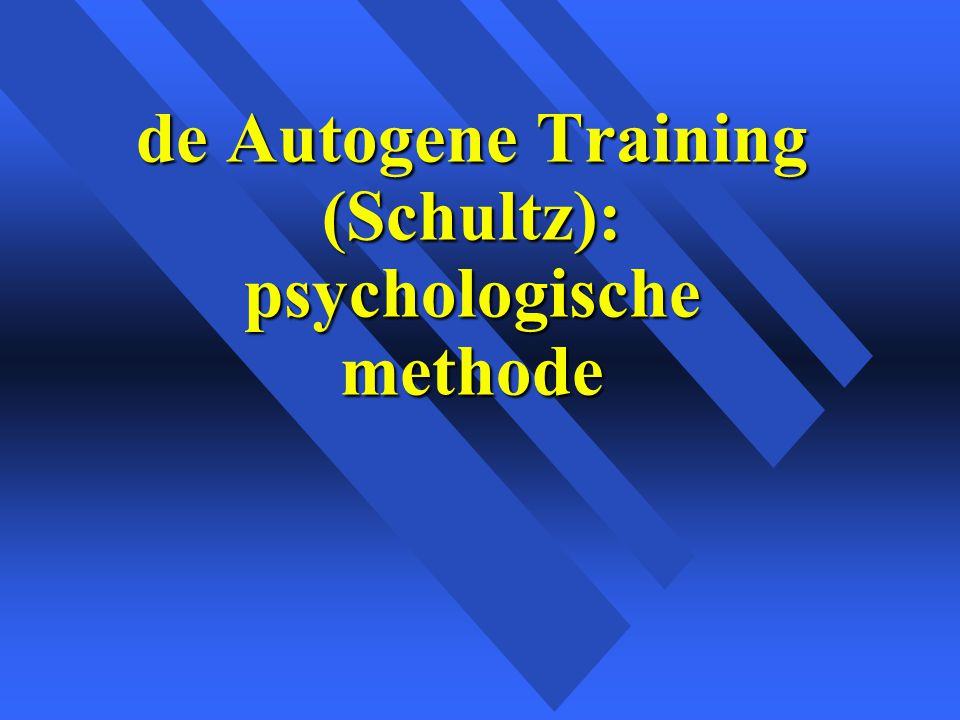 de Autogene Training (Schultz): psychologische methode