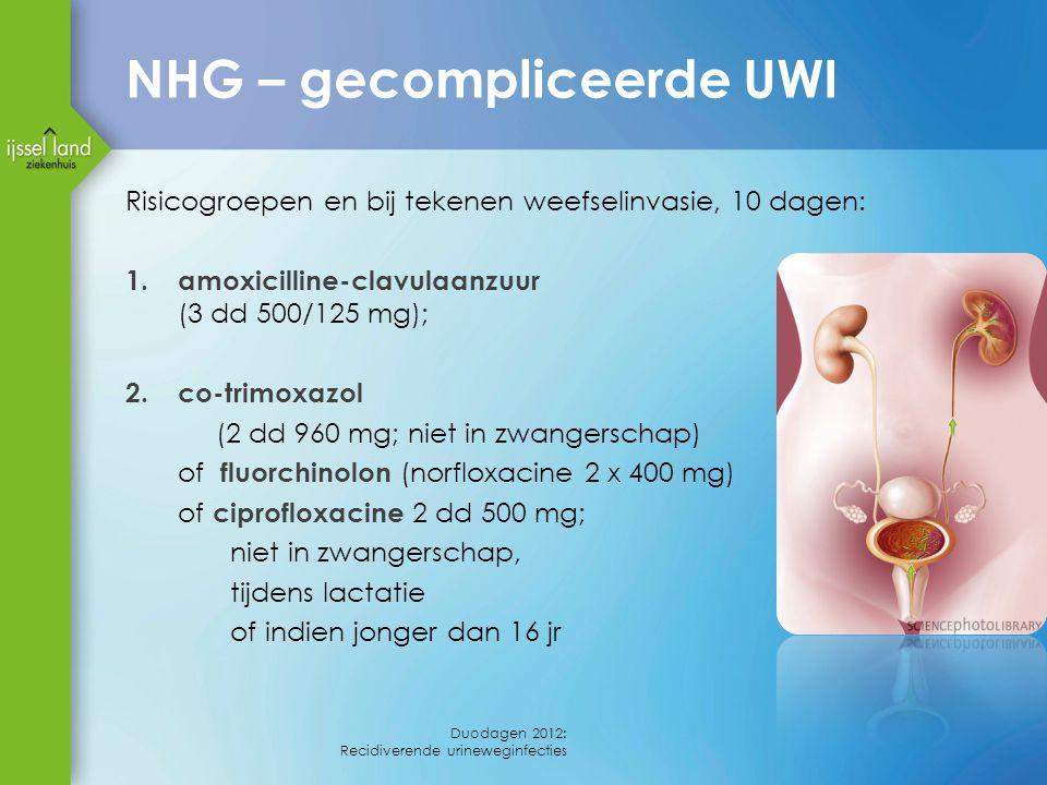 NHG – gecompliceerde UWI Risicogroepen en bij tekenen weefselinvasie, 10 dagen: 1. amoxicilline-clavulaanzuur (3 dd 500/125 mg); 2. co-trimoxazol (2 d