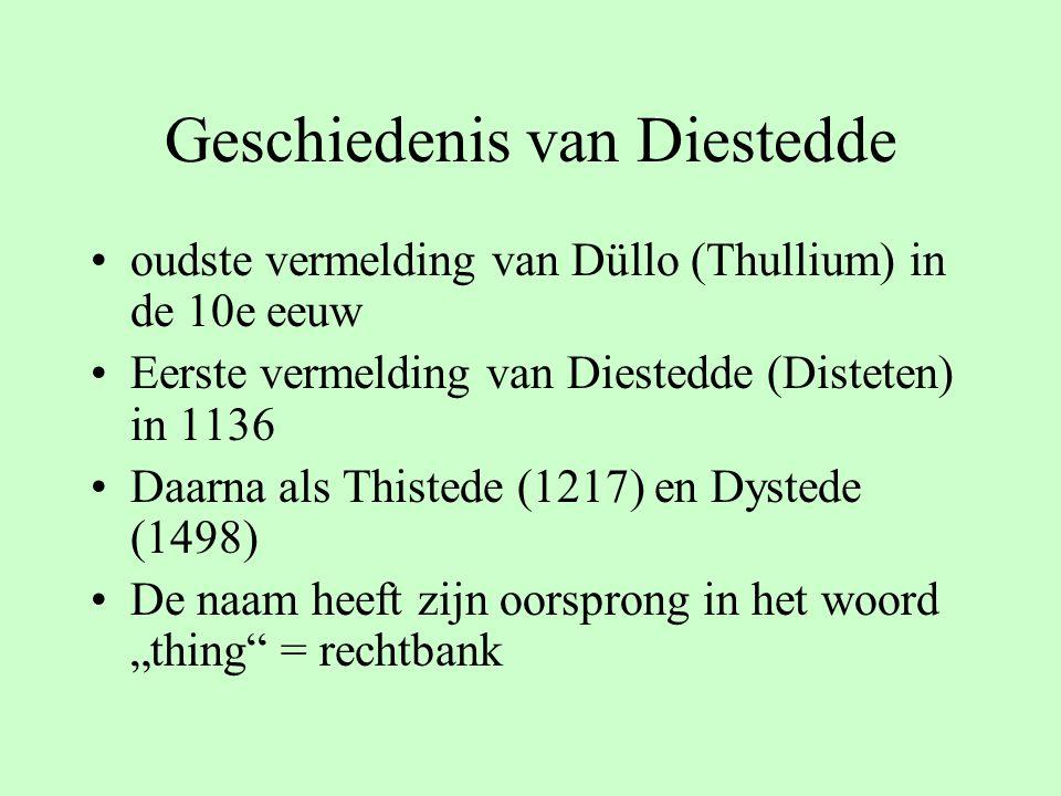 """Geschiedenis van Diestedde oudste vermelding van Düllo (Thullium) in de 10e eeuw Eerste vermelding van Diestedde (Disteten) in 1136 Daarna als Thistede (1217) en Dystede (1498) De naam heeft zijn oorsprong in het woord """"thing = rechtbank"""