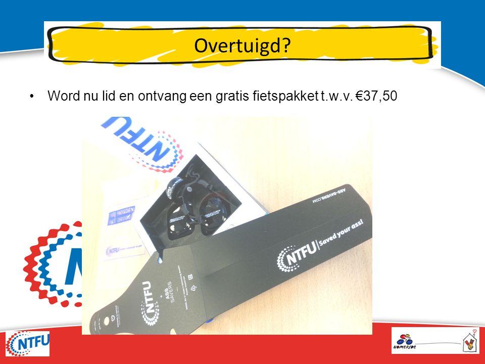 Overtuigd? Word nu lid en ontvang een gratis fietspakket t.w.v. €37,50