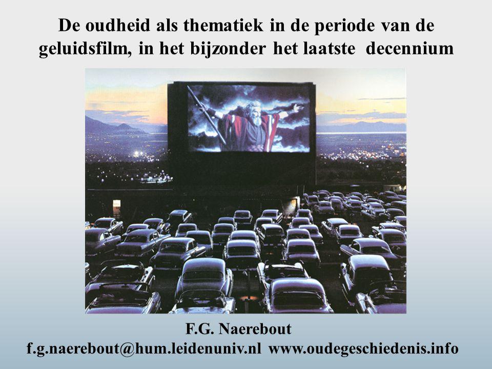 F.G. Naerebout f.g.naerebout@hum.leidenuniv.nl www.oudegeschiedenis.info De oudheid als thematiek in de periode van de geluidsfilm, in het bijzonder h