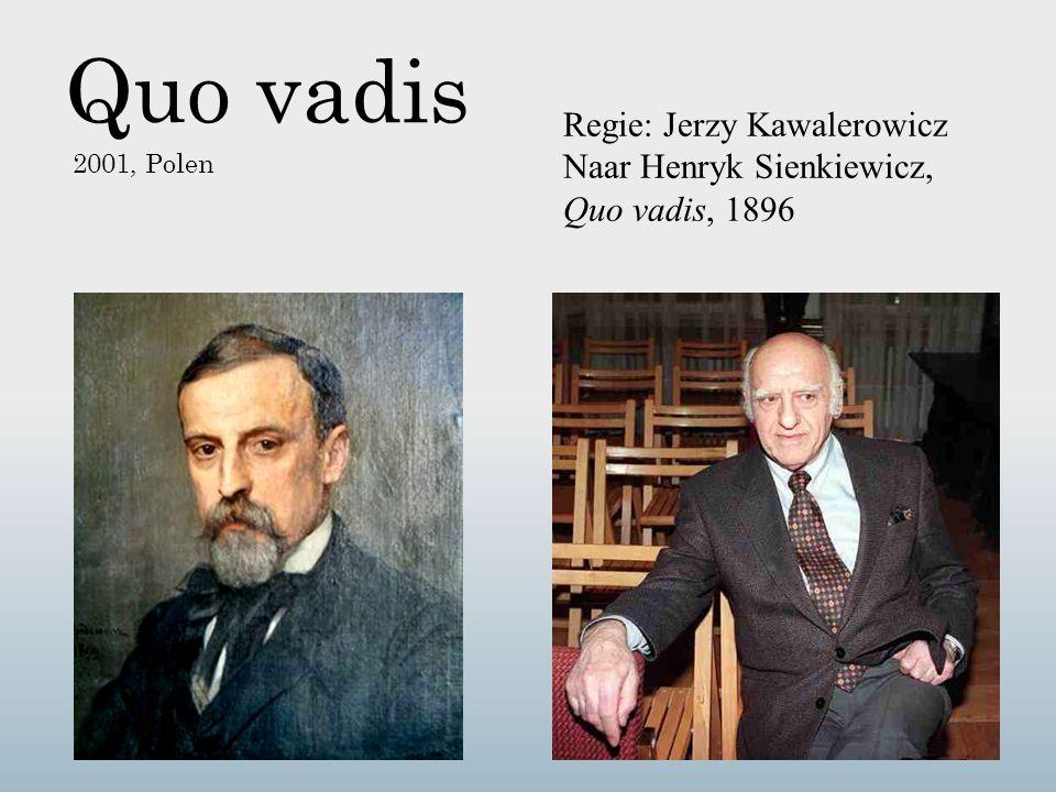 Quo vadis 2001, Polen Regie: Jerzy Kawalerowicz Naar Henryk Sienkiewicz, Quo vadis, 1896